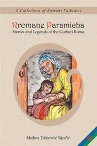 Rromane Paramicha (a Collection of Romani Folktales)(Romani)