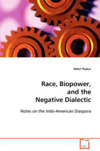 Race, Biopower, and the Negative Dialectic