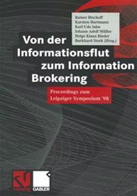 Von Der Informationsflut Zum Information Brokering