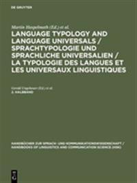 Language Typology and Language Universals / Sprachtypologie und sprachliche Universalien / La typologie des langues et les universaux linguistiques. 2. Halbband