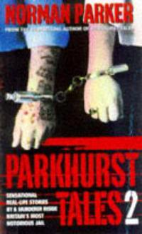 Parkhurst Tales 2