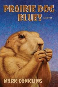 Prairie Dog Blues