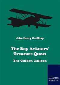 The Boy Aviators' Treasure Quest