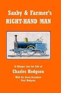 Saxby & Farmer's Right-hand Man