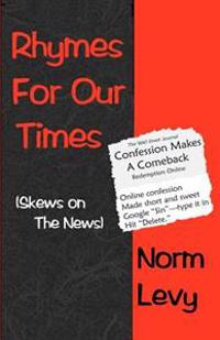 Rhymes for Our Times: Skews on the News