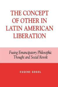 The Concept of Other in Latin American Liberation