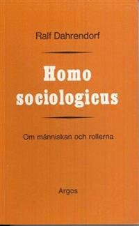 Homo sociologicus : om människan och rollerna
