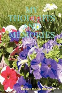 My Thoughts and Memories