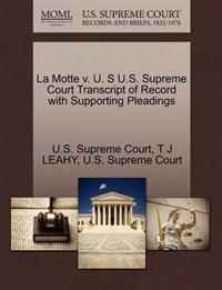 La Motte V. U. S U.S. Supreme Court Transcript of Record with Supporting Pleadings