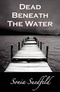 Dead Beneath the Water