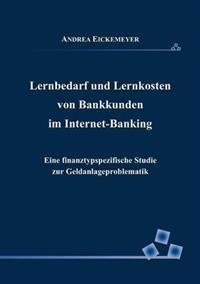 Lernbedarf Und Lernkosten Von Bankkunden Im Internet-Banking