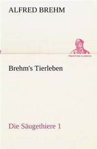 Brehm's Tierleben