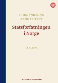 Statsforfatningen i Norge - Johs. Andenæs, Arne Fliflet pdf epub