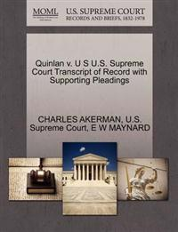 Quinlan V. U S U.S. Supreme Court Transcript of Record with Supporting Pleadings