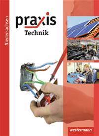Praxis Profil 7 - 10. Schülerband. Technik. Hauptschule, Realschule, Gesamtschule. Niedersachsen