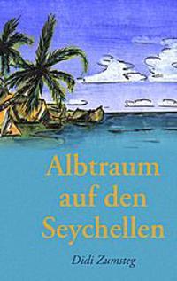 Albtraum auf den Seychellen