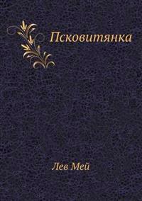 The Maid of Pskov
