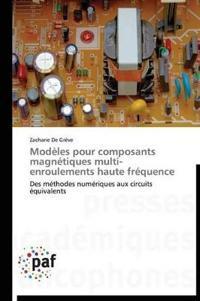 Mod�les Pour Composants Magn�tiques Multi-Enroulements Haute Fr�quence