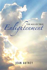 The Age of True Enlightenment