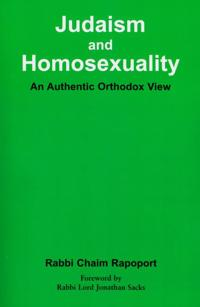 Judaism and Homosexuality: An Authentic Orthodox View