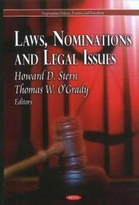 Laws, Nominations and Legal Issues