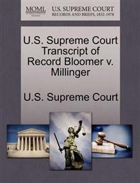 U.S. Supreme Court Transcript of Record Bloomer V. Millinger