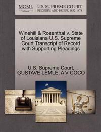 Winehill & Rosenthal V. State of Louisiana U.S. Supreme Court Transcript of Record with Supporting Pleadings