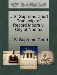 U.S. Supreme Court Transcript of Record Moore V. City of Nampa