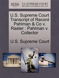 U.S. Supreme Court Transcript of Record Pahlman & Co V. Raster