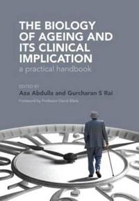 The Biology of Ageing: A Practical Handbook