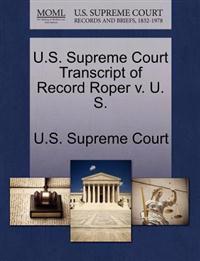U.S. Supreme Court Transcript of Record Roper V. U. S.