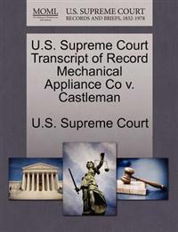 U.S. Supreme Court Transcript of Record Mechanical Appliance Co V. Castleman