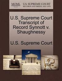 U.S. Supreme Court Transcript of Record Synnott V. Shaughnessy