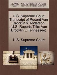 U.S. Supreme Court Transcript of Record Van Brocklin V. Anderson {U.S. Reports Title