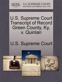U.S. Supreme Court Transcript of Record Green County, KY, V. Quinlan