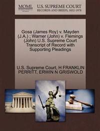 Gosa (James Roy) V. Mayden (J.A.); Warner (John) V. Flemings (John) U.S. Supreme Court Transcript of Record with Supporting Pleadings