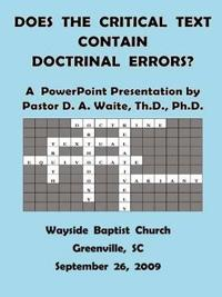 Does the Critical Text Contain Doctrinal Errors?