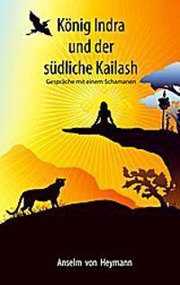 König Indra und der südliche Kailash