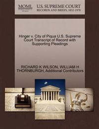 Hinger V. City of Piqua U.S. Supreme Court Transcript of Record with Supporting Pleadings