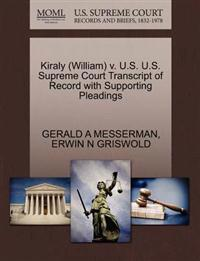 Kiraly (William) V. U.S. U.S. Supreme Court Transcript of Record with Supporting Pleadings