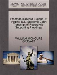 Freeman (Edward Eugene) V. Virginia U.S. Supreme Court Transcript of Record with Supporting Pleadings