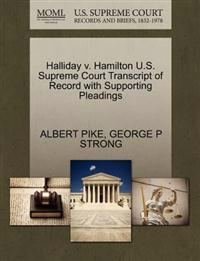 Halliday V. Hamilton U.S. Supreme Court Transcript of Record with Supporting Pleadings