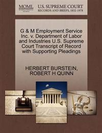G & M Employment Service Inc. V. Department of Labor and Industries U.S. Supreme Court Transcript of Record with Supporting Pleadings