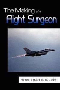 The Making of a Flight Surgeon