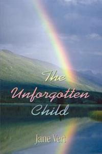 The Unforgotten Child