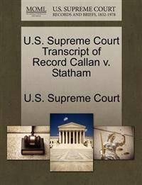 U.S. Supreme Court Transcript of Record Callan V. Statham