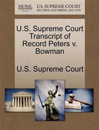 U.S. Supreme Court Transcript of Record Peters V. Bowman