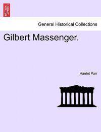 Gilbert Massenger.