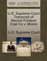 U.S. Supreme Court Transcript of Record Fordson Coal Co V. Moore