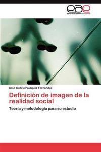 Definicion de Imagen de la Realidad Social
